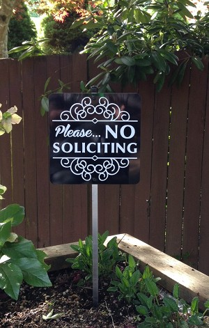 8 inch x 8 inch Please NO SOLICITING Yard Sign with Yard Stake. Stop solicitors from getting to the door place near walkway or foot path.